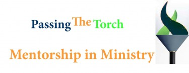 Permalink to:Passing the Torch: Mentorship in Ministry