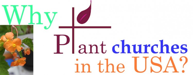 Why Plant Churches in the USA